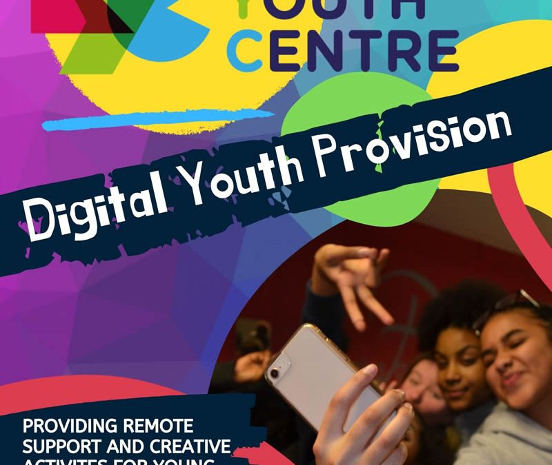 Digital Youth Provision – March 2020